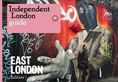 Independent London: East London Special (Paperback)