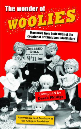 The Wonder of Woolies: Memories from Both Sides of the Counter of Britain's Best-loved Store (Paperback)
