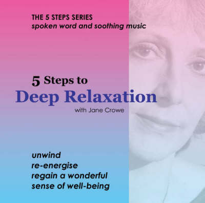 5 Steps to Deep Relaxation (CD-Audio)