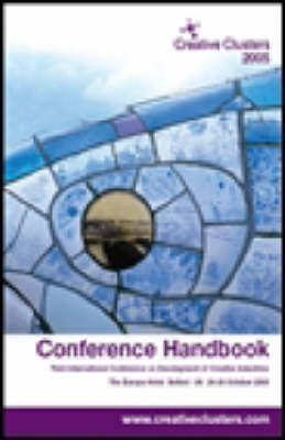 Creative Clusters Conference Handbook 2005 (Paperback)
