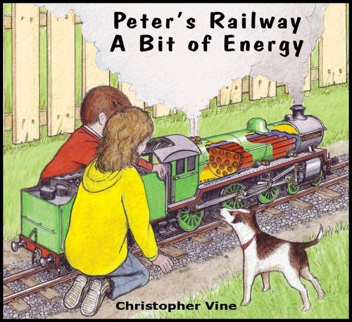 Peter's Railway a Bit of Energy - Peter's Railway (Paperback)