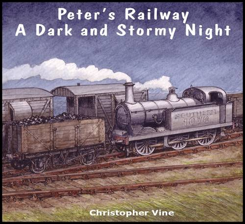 Peter's Railway a Dark and Stormy Night - Peter's Railway (Paperback)