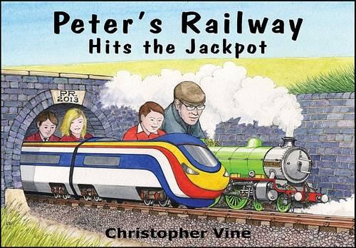 Peter's Railway Hits the Jackpot - Peter's Railway No .5 (Hardback)