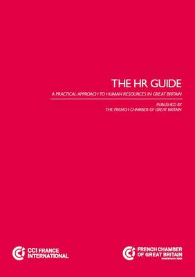 The HR Guide: A Practical Approach to Human Resources in Great Britain (Paperback)