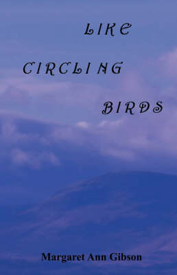 Like Circling Birds (Paperback)