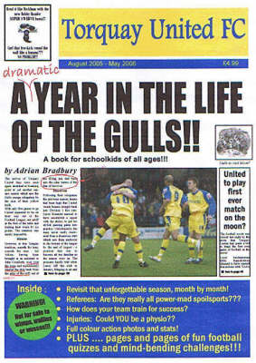Torquay United F.C.: A Dramatic Year in the Life of the Gulls (Paperback)