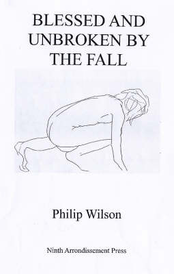 Blessed and Unbroken by the Fall (Paperback)