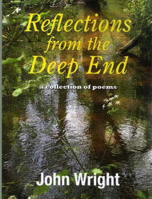 Reflections from the Deep End (Paperback)
