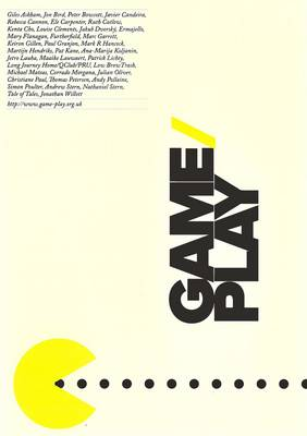 Game/play Exhibition Catalogue: Playful Interaction and Goal Oriented Gaming Explored Through Media Arts Practice, a National Touring Exhibition (Paperback)
