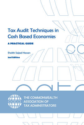 Tax Audit Techniques in Cash Based Economies: A Practical Guide (Paperback)