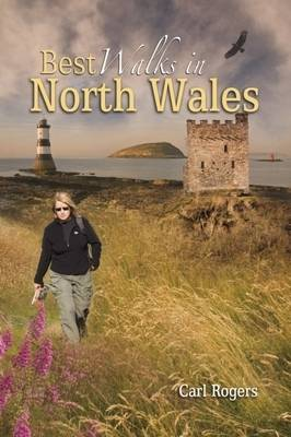 Best Walks in North Wales: Twenty-eight of the Finest Circular Walks in North Wales: Covering the Isle of Anglesey, Ileyn Peninsula, Northern Snowdonia and Northeast Wales (Paperback)