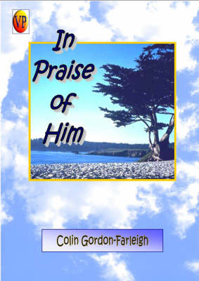 In Praise of Him (Paperback)