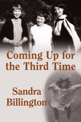 Coming Up for the Third Time (Hardback)