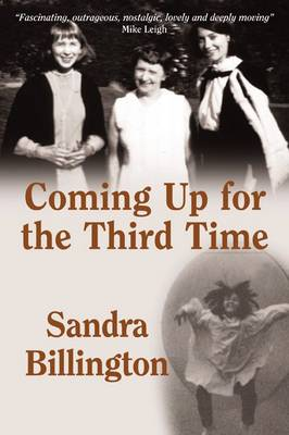 Coming Up for the Third Time (Paperback)