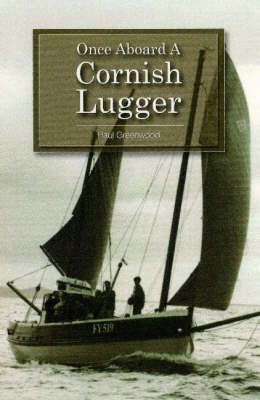 Once Aboard a Cornish Lugger (Paperback)
