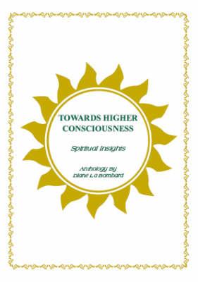 Towards Higher Consciousness: Spiritual Insights (Hardback)