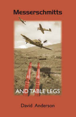 Messerschmitts and Table Legs (Paperback)