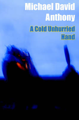 A Cold Unhurried Hand (Paperback)