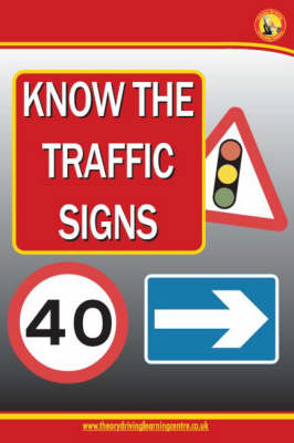 Know the Traffic Signs (Paperback)