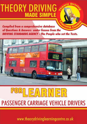 Theory Driving Made Simple for Learner Passenger Carriage Vehicle Drivers - Theory Driving Made Simple S. (Paperback)
