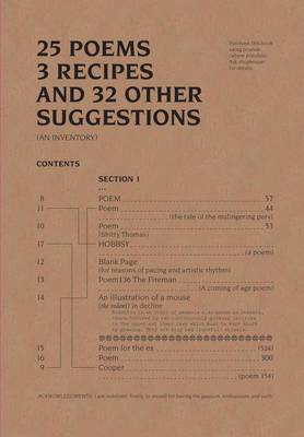 25 Poems, 3 Recipes and 32 Other Suggestions. (An Inventory) (Paperback)