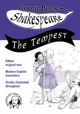 The Tempest: The Cartoon Illustrated Edition - Comic Book Shakespeare v. 6 (Paperback)