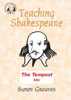 """The """"Tempest"""" Teacher's Book at Key Stage 3 - Comic Book Shakespeare v. 12 (Spiral bound)"""