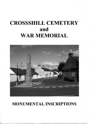 Crosshil Cemetery and War Memorial Monumental Inscriptions (Paperback)
