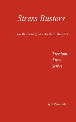 Stress Buster (easy De-stressing for a Healthier Lifestyle) (Paperback)