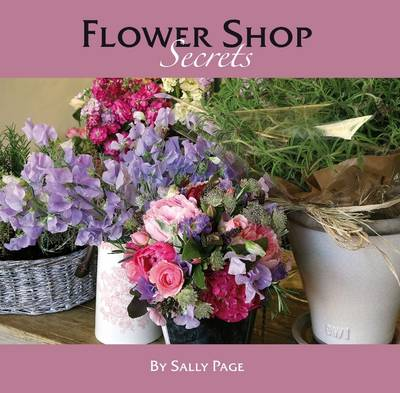 Flower Shop Secrets (Hardback)