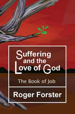 Suffering and the God of Love: The Book of Job (Paperback)