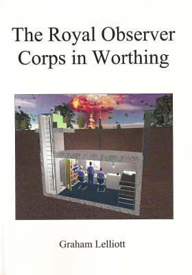 The Royal Observer Corps in Worthing (Paperback)