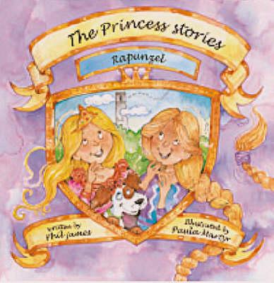Rapunzel - Princess Stories S. (Paperback)