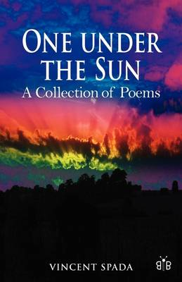 One Under the Sun: A Collection of Poems (Paperback)