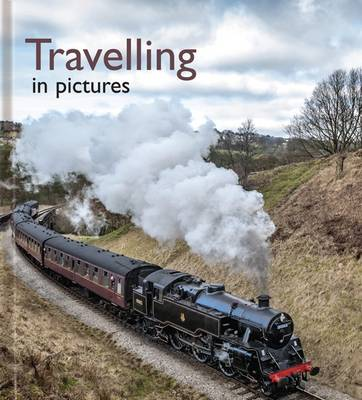 Travelling in Pictures - Pictures to Share (Hardback)