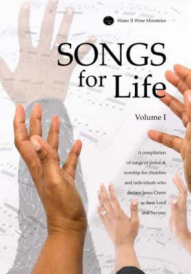 Songs for Life: Songs for Life v. 1 (Paperback)