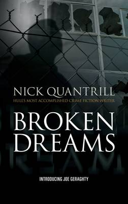 Broken Dreams - Joe Geraghty 1 (Paperback)