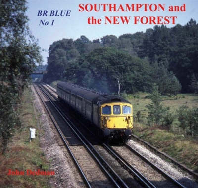 BR Blue: Southampton and the New Forest No. 1 (Paperback)