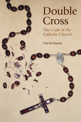 Double Cross: The Code of the Catholic Church (Paperback)