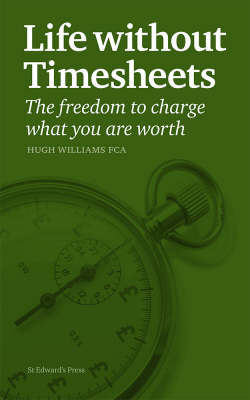 Life without Timesheets (Paperback)