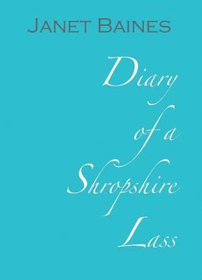 Diary of a Shropshire Lass (Hardback)