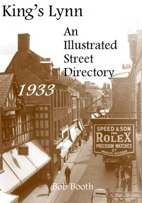 King's Lynn - an Illustrated Street Directory 1933 (Paperback)