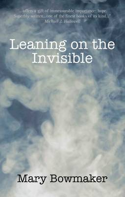 Leaning on the Invisible (Paperback)
