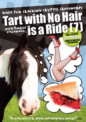 Tart with No Hair is a Ride (7) (Paperback)