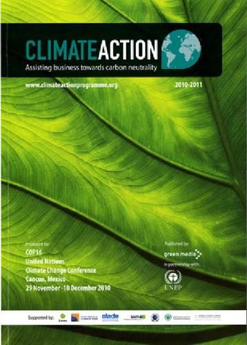 Climate Action: Assisting Business Towards Carbon Neutrality, 2010 to 2011 (Paperback)