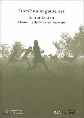 From Hunter-Gatherers to Huntsmen (Hardback)