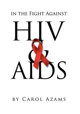 In the Fight Against HIV & AIDS (Paperback)