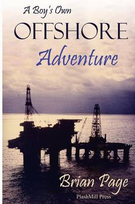 A Boy's Own Offshore Adventure (Paperback)