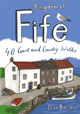 Kingdom of Fife: 40 Coast and Country Walks - Pocket Mountains S. (Paperback)