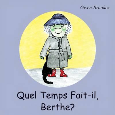 Quel Temps Fait-il, Berthe? (Paperback)